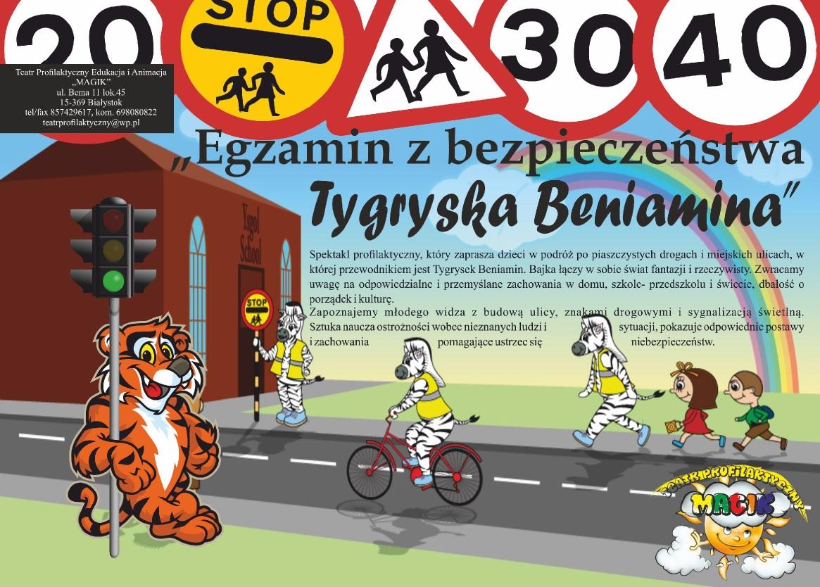 egzamin z bezpieczeństwa Tygryska Bieniamina